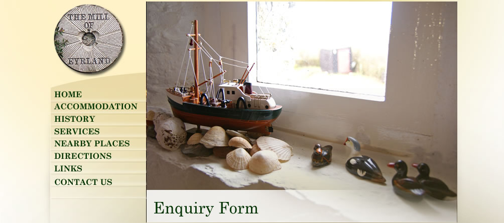 Mill of Eyrland Enquiry Form